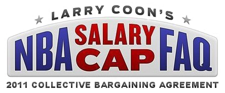 NBA Salary Cap/Collective Bargaining Agreement FAQ
